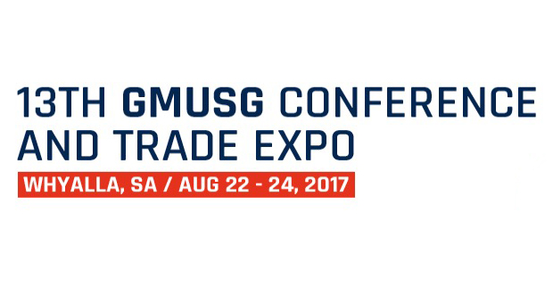 22 – 24 August 2017 GMUSG Conference And Trade Expo In Whyalla